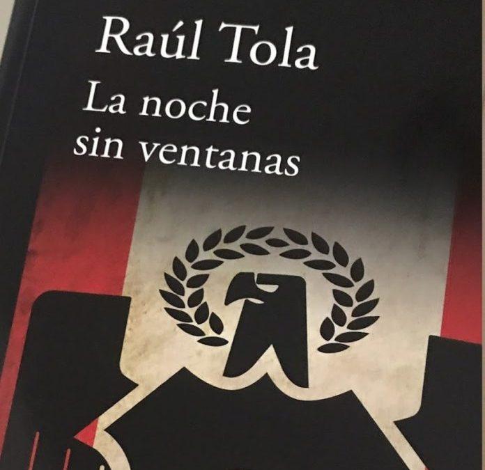 Reseña | «La noche sin ventanas», de Raúl Tola