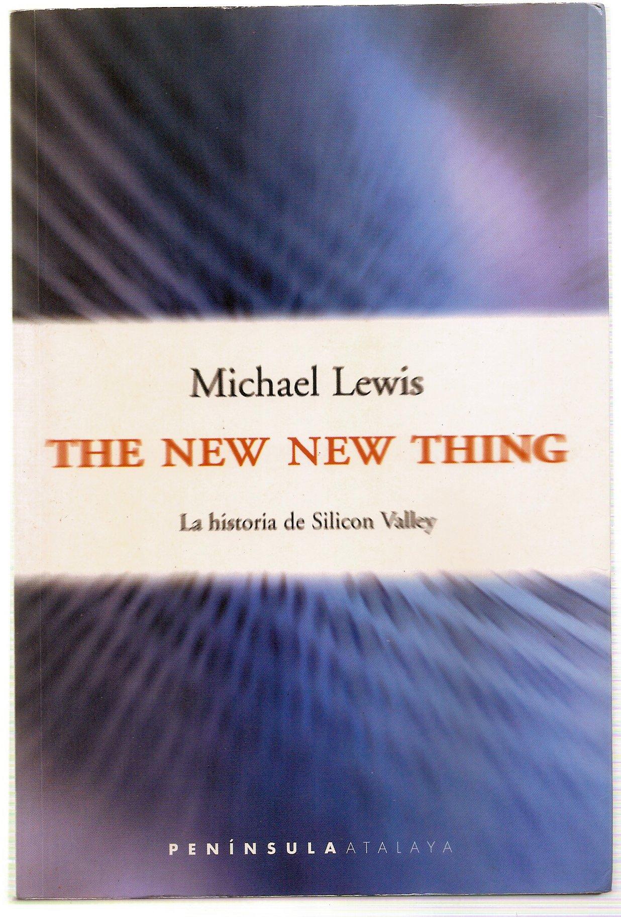 The new new thing, la historia de Silicon Valle