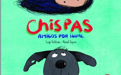 """Presentan """"Chispas: amigos por igual"""" de Luigi Valdizán y Natalí Sejuro."""