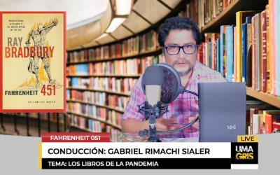 «Fahrenheit 051», el programa de libros del Círculo de Lectores Perú: libros, pandemia y poesía.