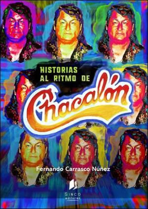 Historias al ritmo de Chacalón