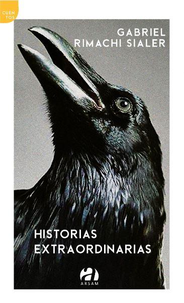 Reseña | «Historias extraordinarias», de Gabriel Rimachi Sialer