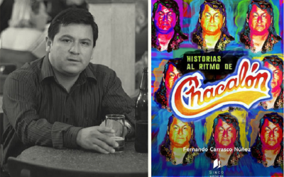 Reseña | «Historias al ritmo de Chacalón», de Fernando Carrasco