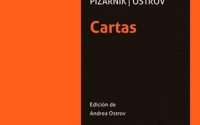 Reseña | Alejandra Pizarnik: cartas a León Ostrov